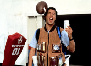 the water boy.soooooooo funny.haha