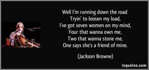 ... -my-load-i-ve-got-seven-women-on-my-mind-jackson-browne-213833.jpg