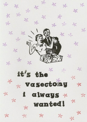 Vasectomy Funny Quotes Funny vasectomy handstamped