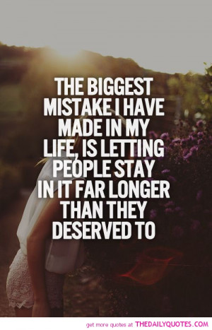 The Biggest Mistake I Have Made In My Life