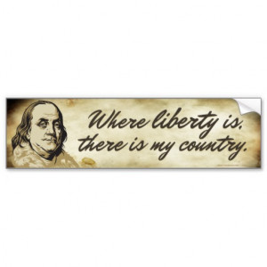 Ben Franklin Liberty Quote Bumper Sticker Car Bumper Sticker