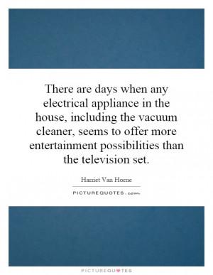 Harriet Van Horne Quotes