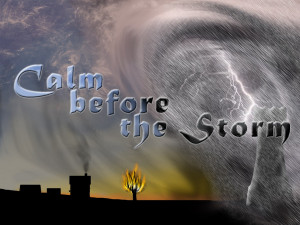 Calm before the Storm Wallpaper made by