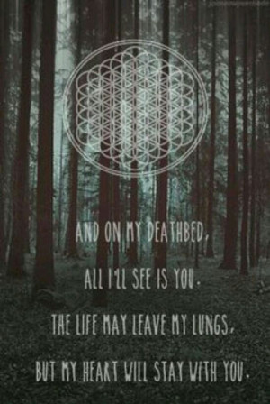 bands #bmth #lyrics ♥ this song is amazing.