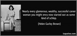 Nearly every glamorous, wealthy, successful career woman you might ...