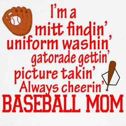 ... Gettin' Pitcher Takin' Always Cheerin'Baseball' Baseball Mom