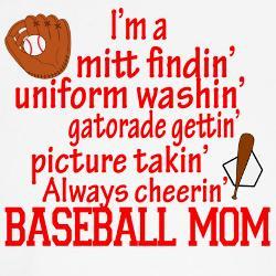 ... Gettin' Pitcher Takin' Always Cheerin'Baseball' Baseball Mom