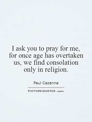 Pray for Me Quotes