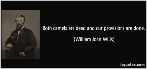 More William John Wills Quotes