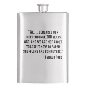 Gerald Ford Quote Hip Flasks