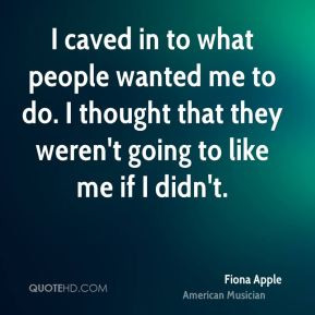 fiona-apple-fiona-apple-i-caved-in-to-what-people-wanted-me-to-do-i ...