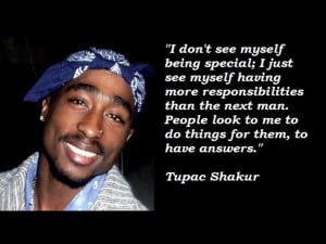 Famous Quotes by Tupac Shakur