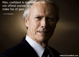 Men, confident in themselves, will not offend women and make fun of ...