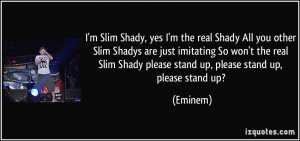 Being Shady Quotes More eminem quotes