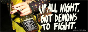 Up All Night Got Demons To Fight Facebook Cover