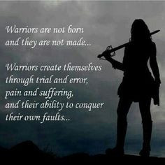 ... warriors princesses warriors woman quotes wisdom strong women living