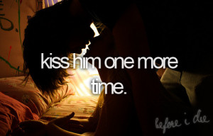 Kiss Him One More Time Graphic Image