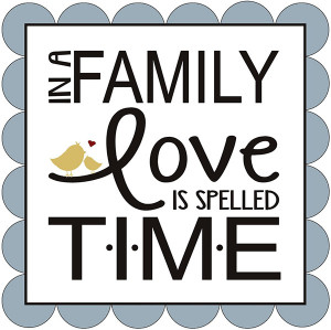 quotes about time and family quotes about time and family quotes about ...