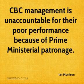 CBC management is unaccountable for their poor performance because of ...