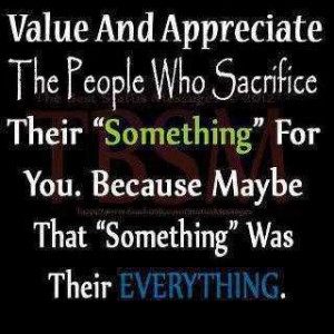 Life Love Quotes Value And Appreciate The People