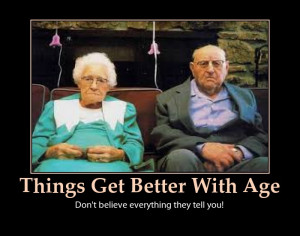 By the time you're eighty years old you've learned everything. You ...