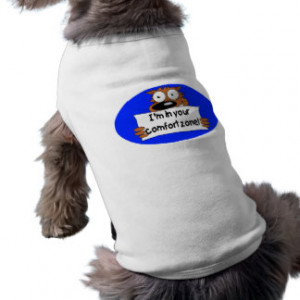 in your comfort zone funny quote dog tee