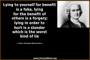 Lying To Yourself Quotes Lying to yourself for benefit