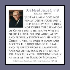 We Need Jesus Christ - Ezra Taft Benson from www ...