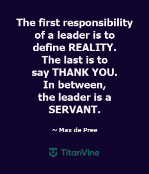 Essentials of a Leader [An Inspiring Quote from Max de Pree]