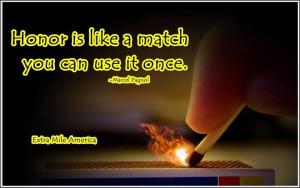 ... Marcel Pagnol http://makehappyhappen.com/ #quote #honor #match #
