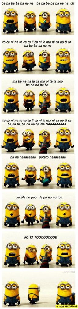 The minion banana song…