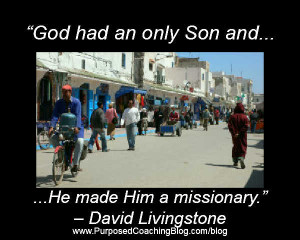World Evangelism Quotes – God Had an Only Son and…