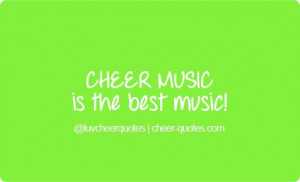 Cheer Quotes / CHEER MUSIC is the best music. #cheerquotes # ...