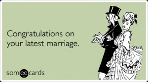 latest-marriage-married-bride-groom-second-wedding-ecards-someecards ...