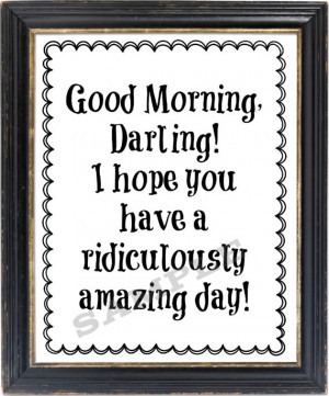 Good Morning, Darling! Wall Art Print Typography Happy Quote Black and ...