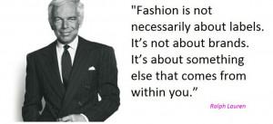 Ralph Lauren quote..