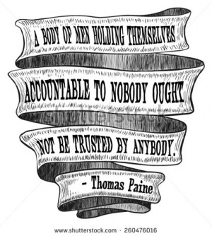Banner Ribbon Accountable Trust Thomas Paine Founding Fathers Quote ...
