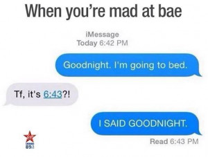 When you are mad at bae