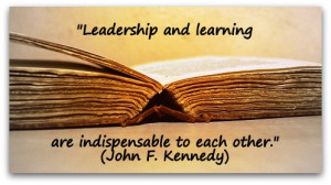 Leadership-and-learning-are-indispensable-to-each-other.-John-F ...