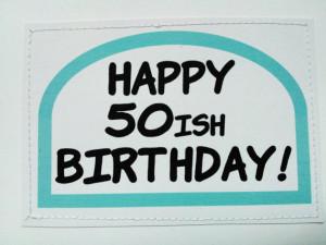 Sarcastic Birthday Card...