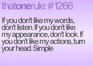 ... . If You Don't Like My Actions, Turn Your Head. - Appearance Quote