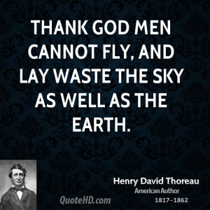 Henry David Thoreau Men Quotes