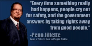 Penn Jillette's quote here is a modern way of saying what Ben ...