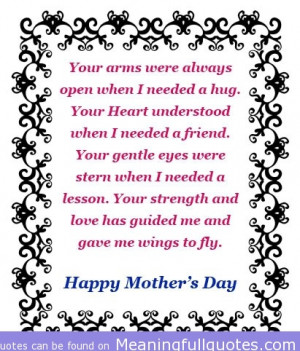 ... Hug. Your Heart Understood When I Needed A Friend…. ~ Mother Quote