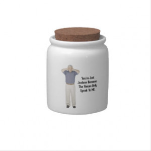 The Voices - Funny Sayings Quotes Candy Dish