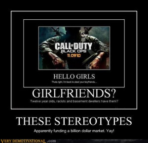 THESE STEREOTYPES | Source : Very Demotivational - Posters That ...