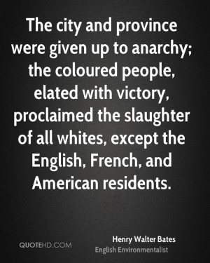 and province were given up to anarchy; the coloured people, elated ...