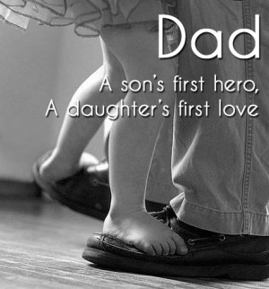 Dad quotes from daughter, quotes about dads and daughters