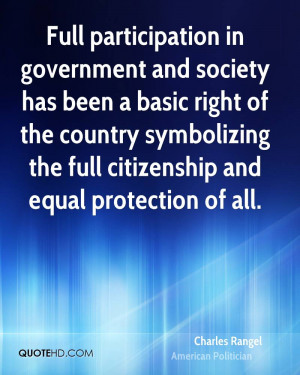 Full participation in government and society has been a basic right of ...