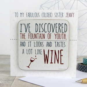 ... WINK DESIGN > FUNNY 'FOUNTAIN OF YOUTH' WINE QUOTE CARD WITH COASTER